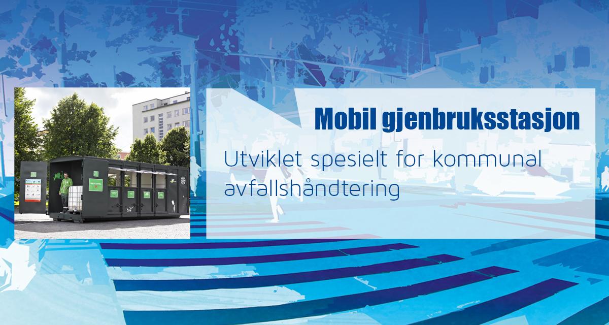 I samarbeid med Oslo Kommune – mobil gjenbruksstasjon